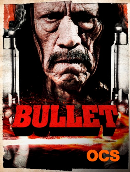 OCS - Bullet