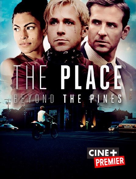 Ciné+ Premier - The Place Beyond the Pines