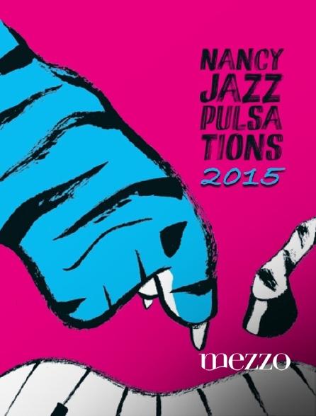 Mezzo - Nancy Jazz Pulsations 2015