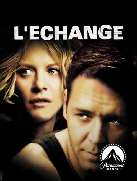 Paramount Channel - L'échange