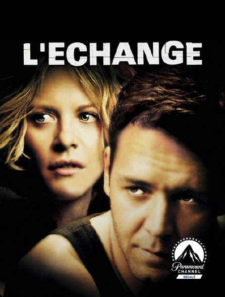 Paramount Channel Décalé - L'échange