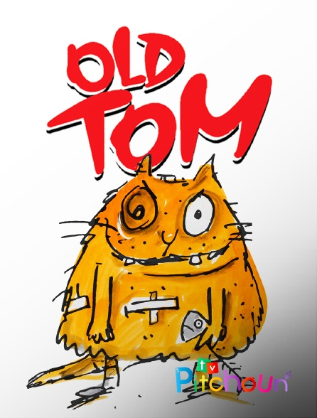 TV Pitchoun - Old Tom