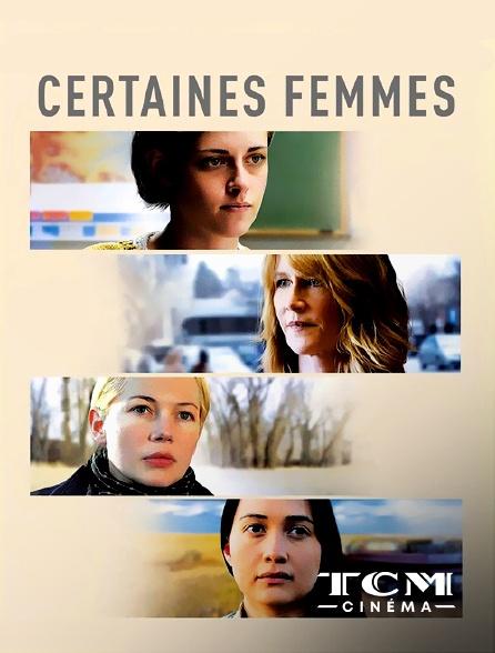 TCM Cinéma - Certaines femmes