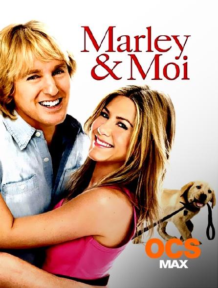 OCS Max - Marley & moi