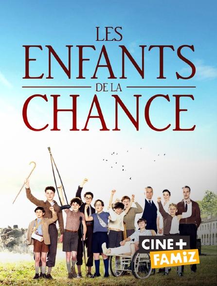 Ciné+ Famiz - Les enfants de la chance