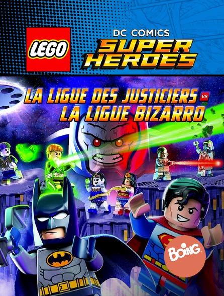 Boing - Lego DC Comics Super Heroes : La ligue des Justiciers contre Bizarro League