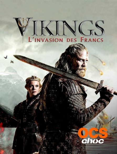 OCS Choc - Vikings, l'invasion des Francs