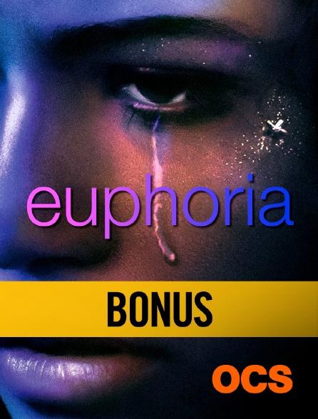 OCS - Euphoria Saison 1 : Bonus