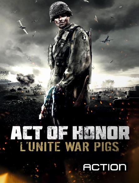 Action - Act of honor, l'unité war pigs