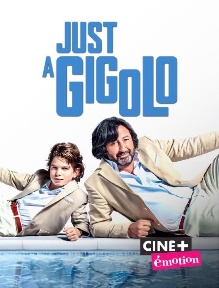 Ciné+ Emotion - Just a Gigolo