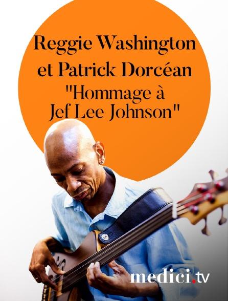 """Medici - Reggie Washington et Patrick Dorcéan, """"Hommage àJef Lee Johnson"""", au Festival Sons d'Hiver"""