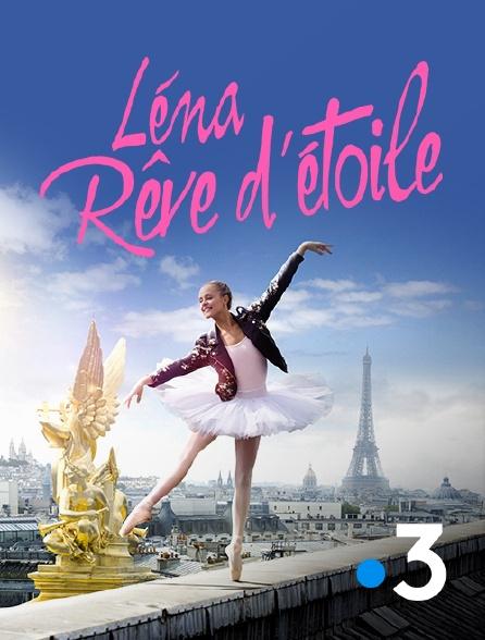 France 3 - Léna, rêve d'étoile