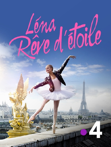 France 4 - Léna, rêve d'étoile