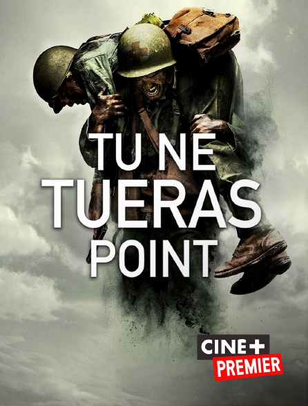 Ciné+ Premier - Tu ne tueras point en replay