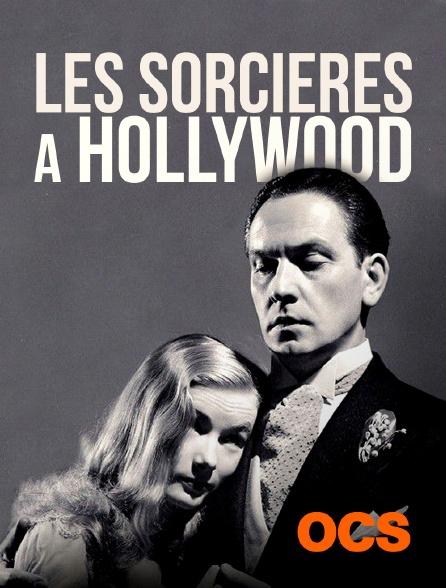 OCS - Les sorcières à Hollywood
