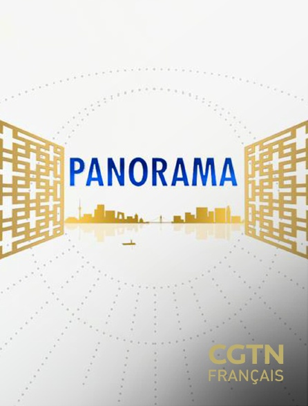 CGTN FR - Panorama
