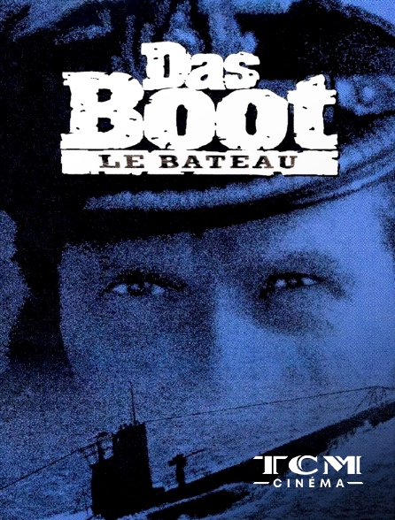 TCM Cinéma - Das Boot : Le bateau