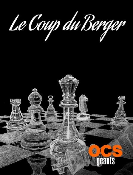 OCS Géants - Le coup du berger
