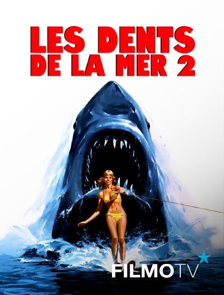 FilmoTV - Les dents de la mer 2