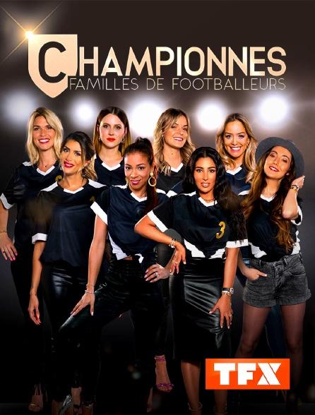 TFX - Championnes : familles de footballeurs