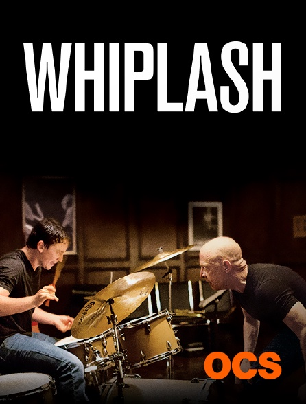 OCS - Whiplash