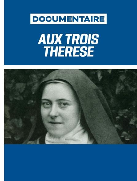 Aux Trois Thérèse