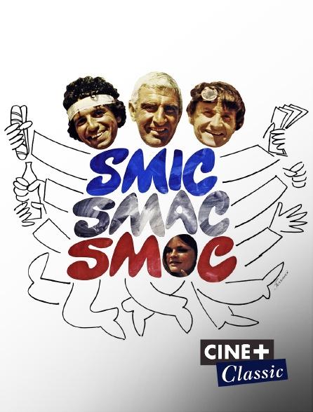 Ciné+ Classic - Smic, Smac, Smoc