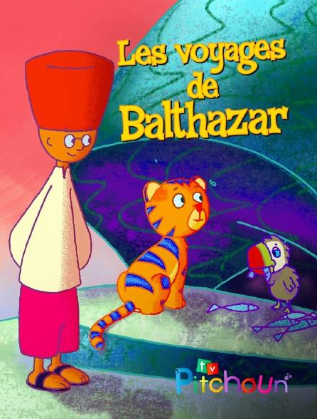 TV Pitchoun - Les voyages de Balthazar