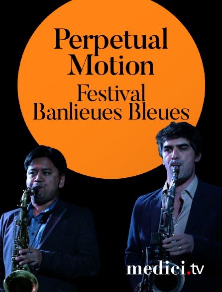 Medici - Perpetual Motion, a celebration of Moondog, Banlieues Bleues