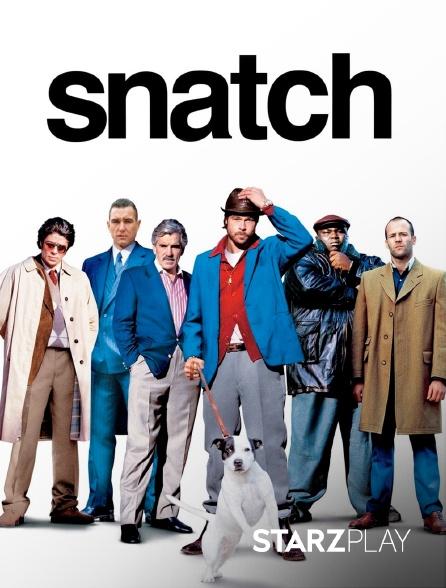 StarzPlay - Snatch, tu braques ou tu raques