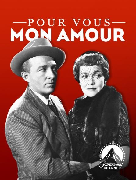 Paramount Channel - Pour vous mon amour