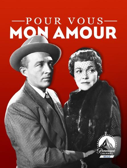 Paramount Channel Décalé - Pour vous mon amour