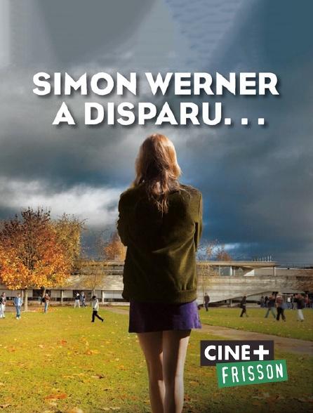 Ciné+ Frisson - Simon Werner a disparu...