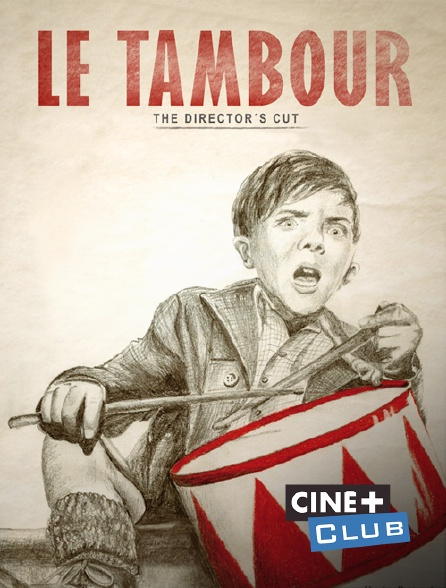 Ciné+ Club - Le tambour (Director's Cut)