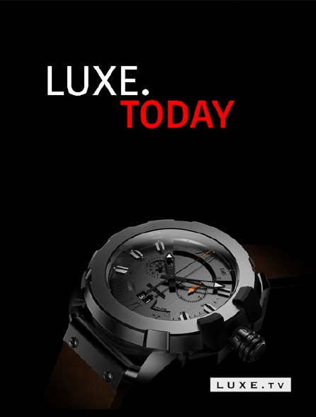Luxe TV - LUXE.Today