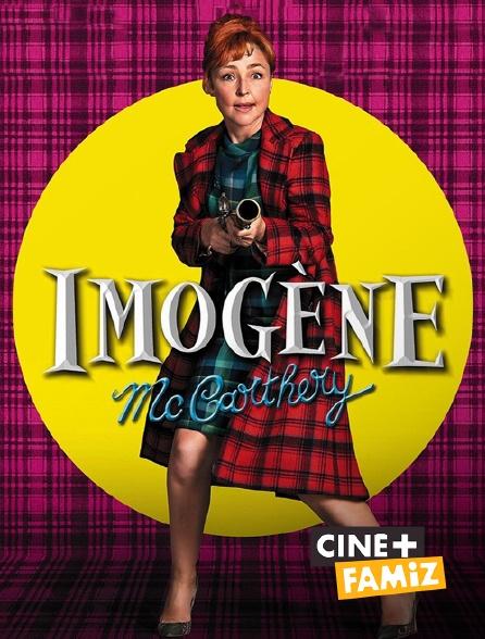 Ciné+ Famiz - Imogène McCarthery