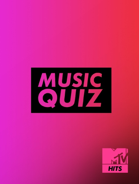 MTV Hits - Music Quiz