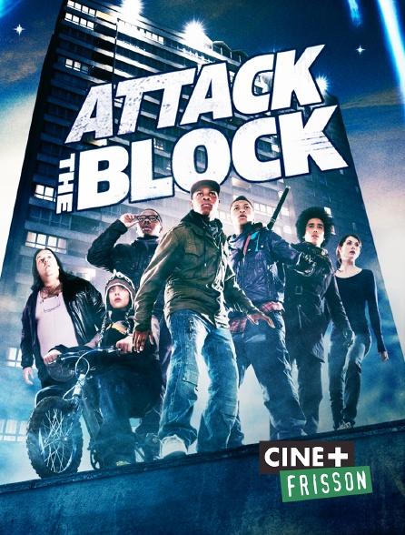 Ciné+ Frisson - Attack the Block