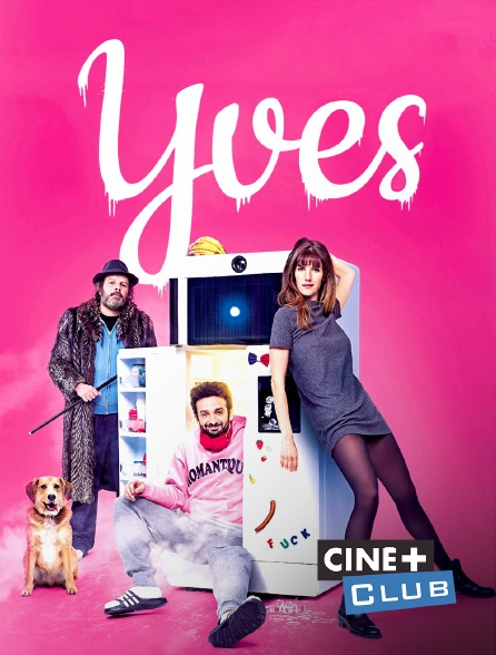 Ciné+ Club - Yves