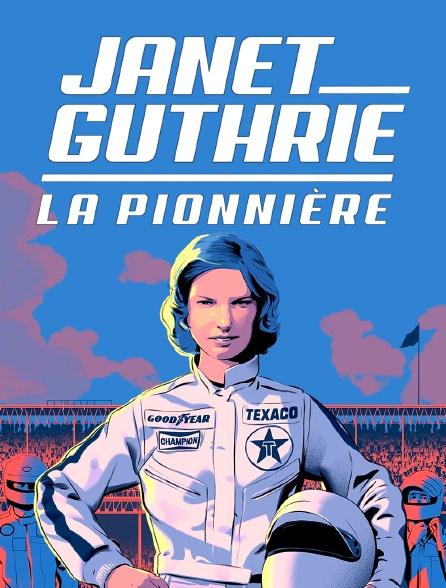 Janet Guthrie, la pionnière