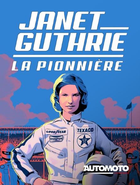 Automoto - Janet Guthrie, la pionnière