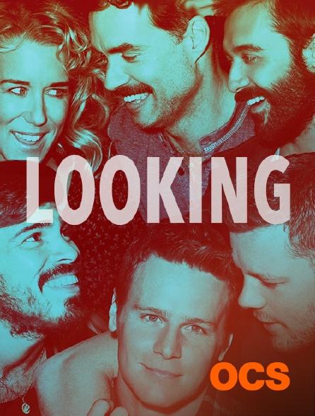 OCS - Looking
