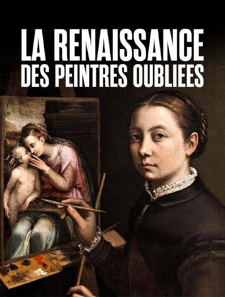La renaissance des peintres oubliées