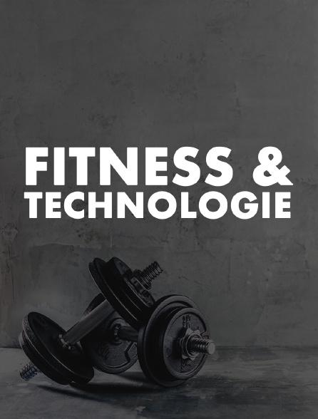 Fitness & Technologie