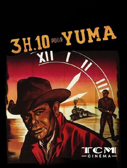 TCM Cinéma - 3H10 pour Yuma