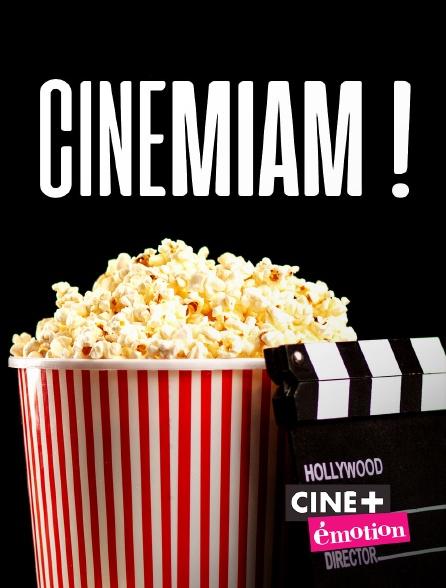 Ciné+ Emotion - Cinémiam !