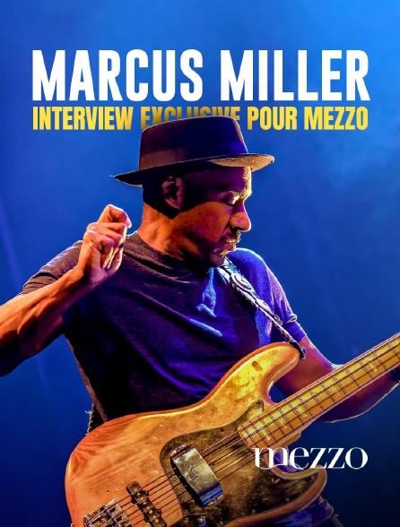 Mezzo - Marcus Miller : interview exclusive pour Mezzo