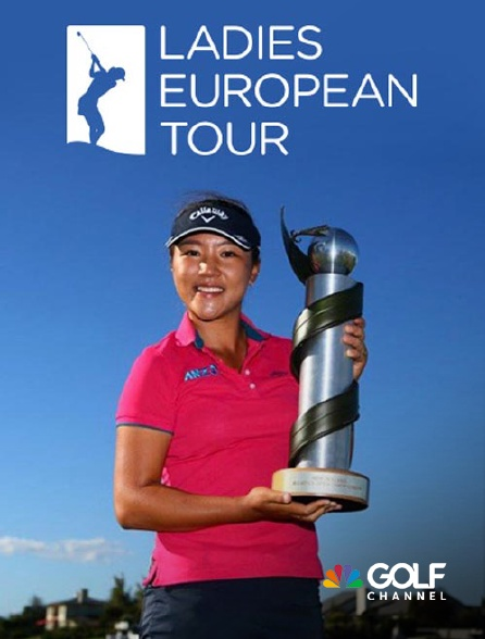 Golf Channel - Ladies European Tour