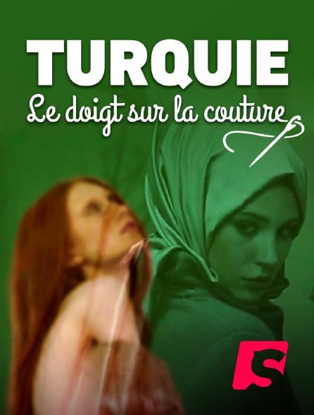 Spicee - Turquie : le doigt sur la couture