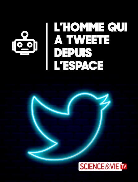 Science et Vie TV - L'homme qui a tweeté depuis l'espace